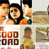 "Will ""The Good Road"" Lead To An Oscar?"
