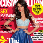 Shraddha Kapoor On Cosmopolitan July 2013 Magazine Issue