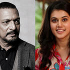 Taapsee: Share screen space with Nana Patekar, it's Icing on the cake