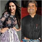 Vishal Bhardwaj: Deepika Padukone is a combination of an actor and a star