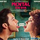 Kangana Ranaut and Rajkummar Rao's Mental Hai Kya renamed to Judgemental Hai Kya
