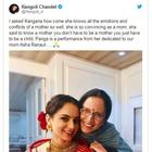 Kangana Ranaut dedicates her performance in 'Panga' to her mother