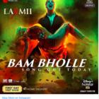 Laxmii's New Song BamBholle: Witness the fierce avatar of Akshay Kumar