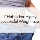 7 Habits of People Who Lose Weight Successfully.