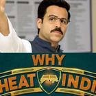 All You Wanted to Know About 'Why Cheat India'...