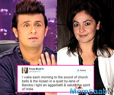 I light an aggarbatti, salute the spirit of India: Pooja takes a dig at Sonu Nigam