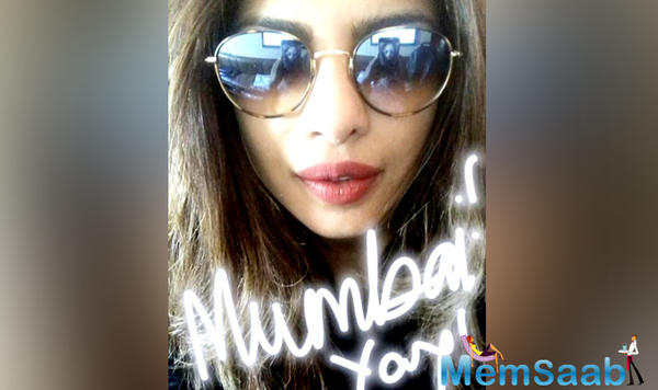 Priyanka Chopra, who is exstremly busy these days with her Hollywood projects, will soon back to Mumbai.