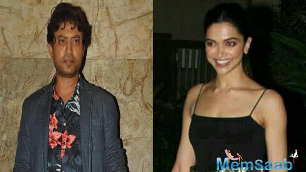 Confirmed: Deepika and Irrfan Khan in Honey Trehan's  Sapna Didi