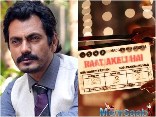 Nawazuddin Siddiqui completes shooting of 'Raat Akeli Hai'