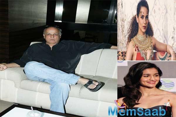 Kangana Ranaut is a 'bachchi', says Mahesh Bhatt on Alia Bhatt & Manikarnika star's ongoing fiasco