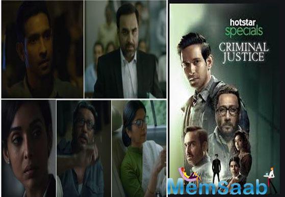 Criminal Justice also stars Pankaj Tripathi, Jackie Shroff and Anupriya Goenka in pivotal roles.