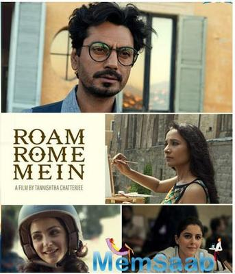 Nawazuddin Siddiqui's 'Roam Rome Mein' to be screened at Rome Film Festival