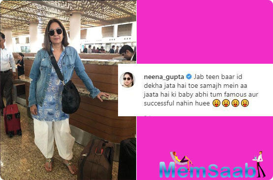 Neena Gupta hilarious reaction to her ID being checked thrice at the airport, says she is not 'famous or successful' yet