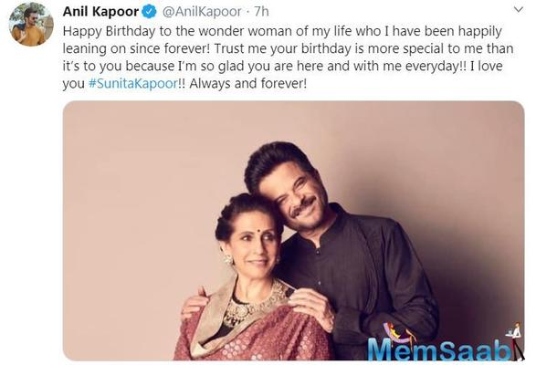 And how could Anil Kapoor stay away from wishing her, sharing a picture of himself with Sunita, this is what he wrote on his Twitter account: