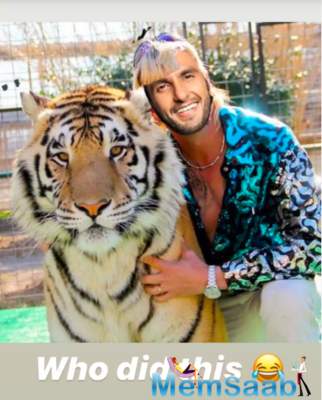 When Ranveer Singh turned Joe Exotic and posed with a Tiger! Check out the photoshopped picture shared by the actor