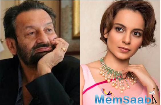 Shekhar Kapur praises Kangana Ranaut, calls her a genius actor