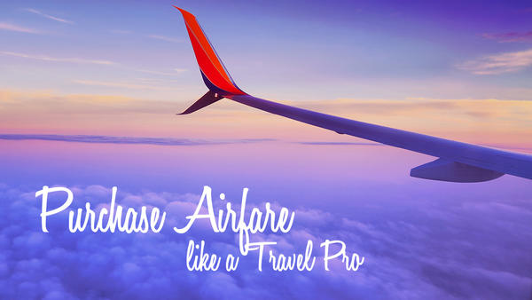 Tips on Getting Best Airfare Deals