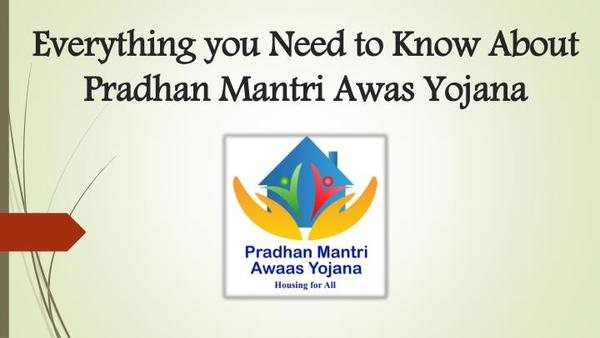All You Need to Know About the Pradhanmantri Awas Yojna