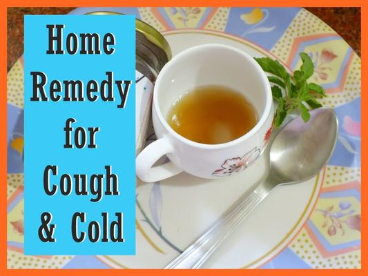 Home Remedies for Cough and Colds in this Season.