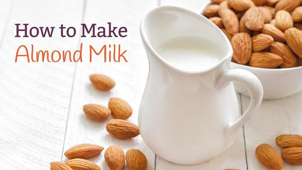 How to Make Almond Milk at Home?