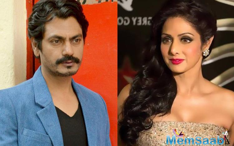 As per the report, Nawazuddin Siddiqui will star in Sridevi starrer Mom, but what will be the character of Nawazuddin for this movie, is not finalized.
