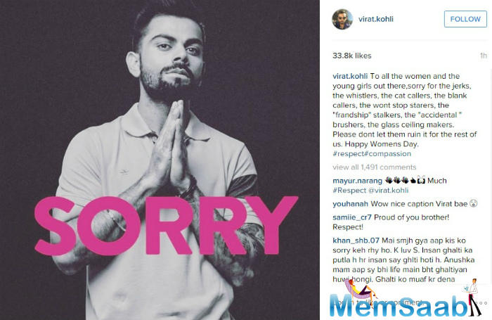 It's International Women's Day today and Virat Kohli has a special message. He is hoping to reach a change by saying SORRY on behalf of all the creepy men who've been abusing women.