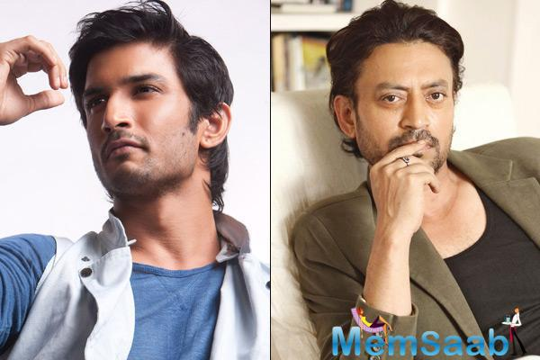In a statement, Sushant Singh Rajput said, 'he is Irrfan Khan's fan and can't wait to start working with him in filmmaker Homi Adajania next'
