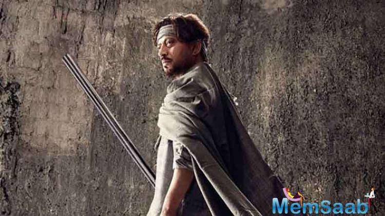 The movie's trailer received a round of applauds from its audience upon its launch and showcased scintillating depiction of one's man journey portrayed by Irrfan Khan.