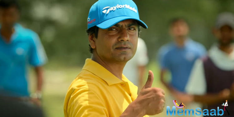 The story reveals Nawazuddin starts out as a salesman for undergarments. He also doubles up as a local gangster who plays cricket and later somehow lands up playing golf.