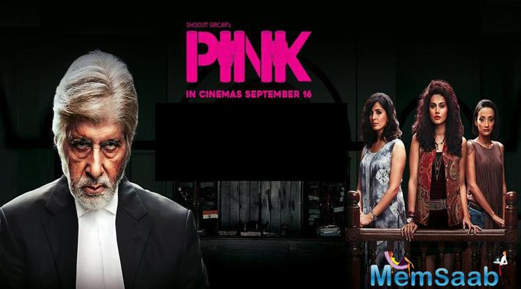 Pink is about three Delhi girls, one of them escapes a molestation attempt by a powerful guy and a lawyer with wild mood swings helps three women sue the men who assaulted them.