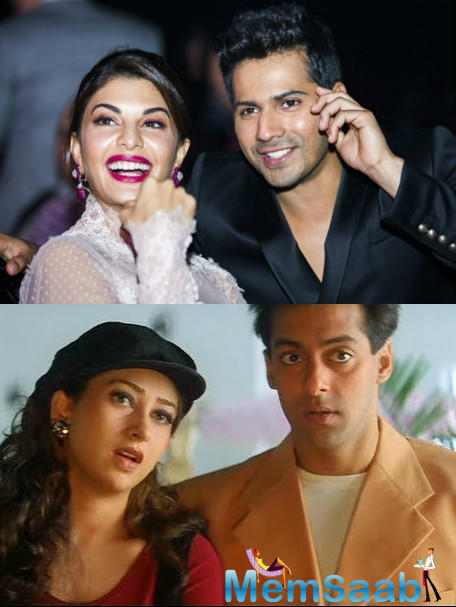 "In a recent interview Karisma asked about the same,  She said, ""I have heard that they are remaking Judwaa and it's exciting. I love Varun as an actor and I am sure he will do a great job."""