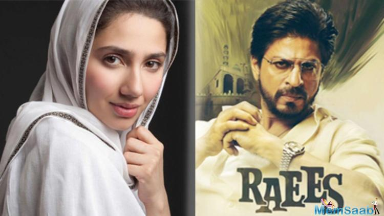 Shah Rukh Khan-starrer 'Raees' has been in the news for having Pakistani actress Mahira Khan in the lead role.