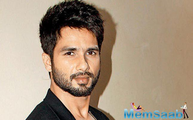 Shahid Kapoor says it is a