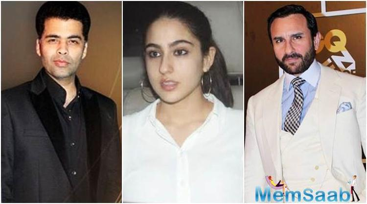 Earlier, it was reported that, Saif and Kareena have disagreements over Sara's debut. It further suggested that Saif didn't want Karan;s interference in his daughter's career.