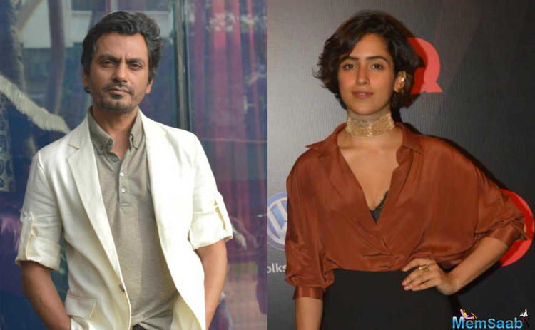 Talking excitedly about the project is Sanya's co-star in the film, Nawazuddin Siddiqui.