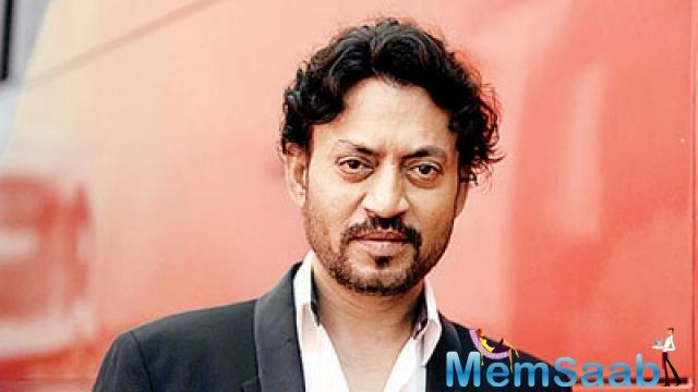 Irrfan also added, he doesn't want people to sensationalise the episodes of his life.