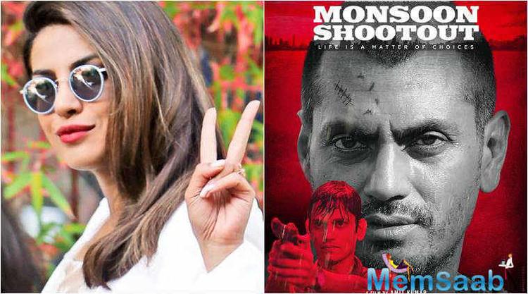Priyanka Chopra on Monday, launched the interactive trailer of the noir thriller 'Monsoon Shootout' starring Nawazuddin Siddiqui.