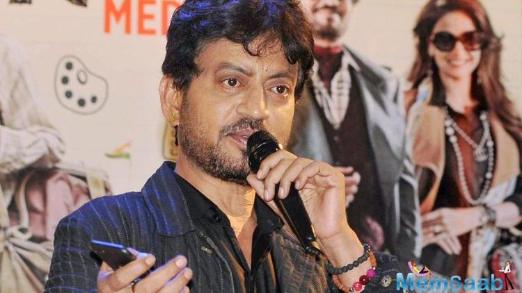 The versatile actor Irrfan Khan has last seen in films like Hindi Medium and Qarib Qarib Singlle, which did rather well in the box office.