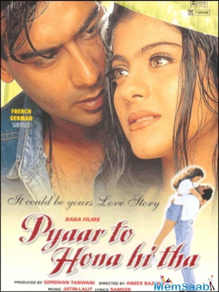 Pyaar To Hona Hi Tha, which released in 1998, featured Ajay Devgn and Kajol in the lead roles.
