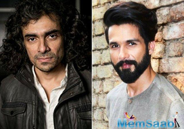A decade later on their successful stint with the 2007 movie 'Jab We Met', Shahid Kapoor is geared up to join forces with filmmaker Imtiaz Ali in his next labor.