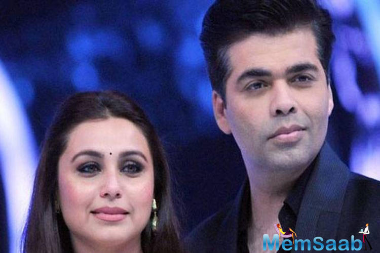 Rani Mukerji and Karan Johar have created some of the most memorable cinematic moments in the history of Bollywood.
