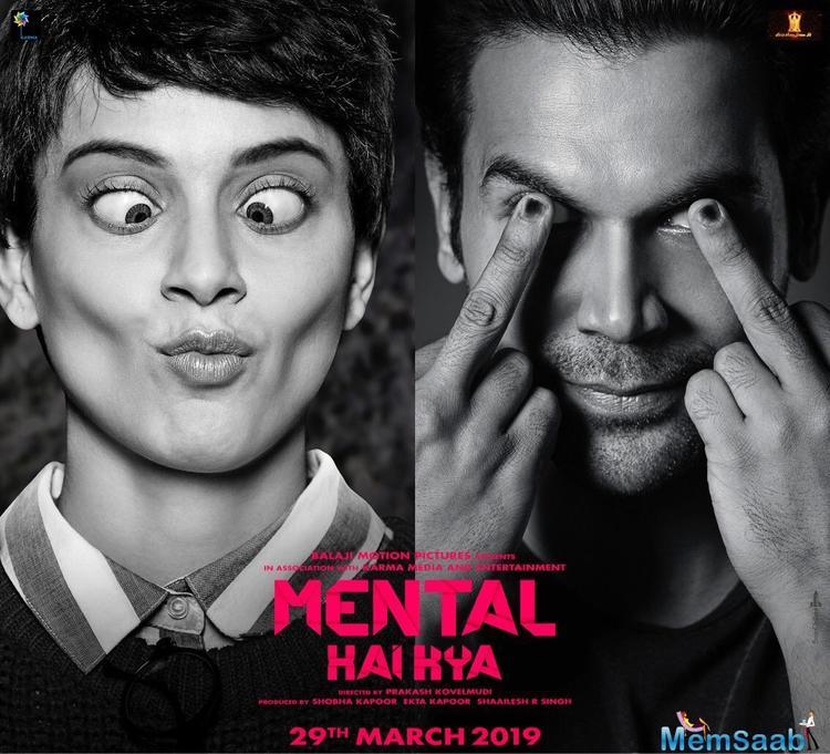 Rajkummar Rao and Kangana Ranaut-starrer Mental Hai Kya will release on March 29.