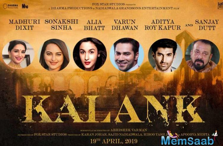 The makers of Kalank have piqued the audience's curiosity by revealing the posters of the characters played by Sanjay Dutt, Aditya Roy Kapur, Varun Dhawan, Alia Bhatt, Sonakshi Sinha and Madhuri Dixit-Nene.