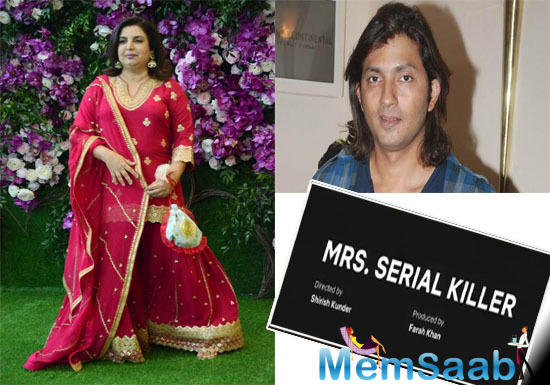 """Filmmaker Farah Khan, who is gearing up to produce a new film titled """"Mrs. Serial Killer"""", to be directed by her husband Shirish Kunder for Netflix, says it is apt for the """"content craving audience""""."""