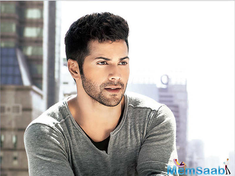 Varun, who is considered as a bankable star, doesn't believe in wasting producers' money unnecessarily.