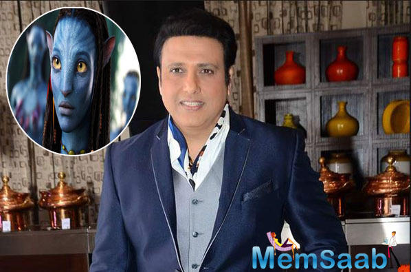 In the TV show, Aap Ki Adalat, Govinda revealed that he was offered James Cameron's blockbuster 'Avatar' and also suggested a title for the same.