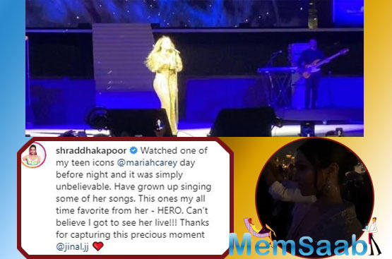 Shraddha took to her Instagram handle to share a video of Mariah Carey's concert that she attended. Calling Mariah her teen icon, Shraddha expressed her excitement and happiness as she attended the grand event.