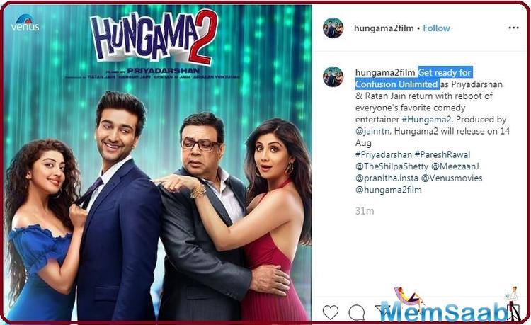 Hungama 2 marks Shilpa Shetty's first collaboration with director Priyadarshan, who helmed the first instalment as well. The movie is expected to go on floors in January, 2020.