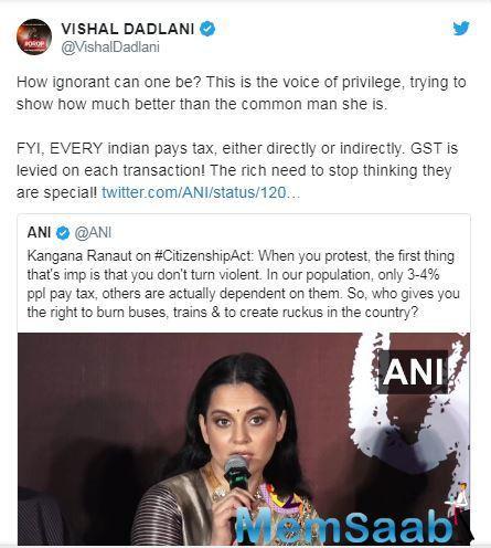 Music composer Vishal Dadlani has taken on Kangana Ranaut for her ignorance.