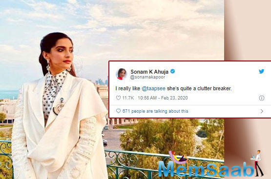 Sonam Kapoor Ahuja praised actress Taapsee Pannu by saying that she is quite a clutter breaker.